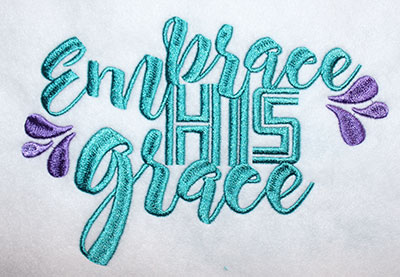 Embroidery Design: Embrace His Grace Lg 8.17w X 5.47h