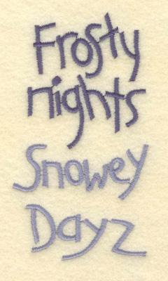 Embroidery Design: Frosty Nights Snowey Dayz2.13w X 3.92h