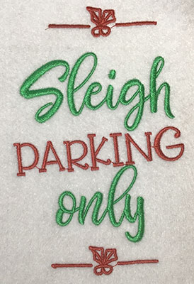 Embroidery Design: Sleigh Parking Only Lg 4.93w X 7.63h