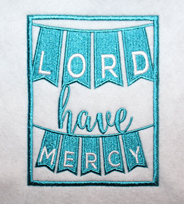 Embroidery Design: Lord Have Mercy Lg 4.37w X 5.64h