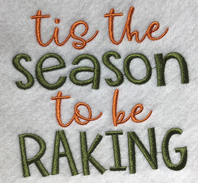 Embroidery Design: Tis The Season To Be Raking Lg 5.81w X 5.46h