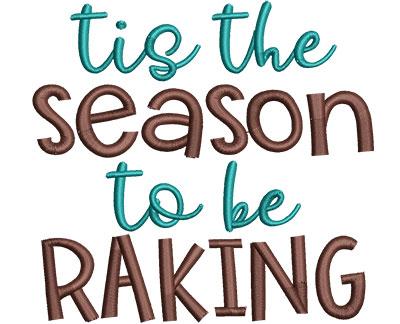 Embroidery Design: Tis The Season To Be Raking Med 4.81w X 4.52h
