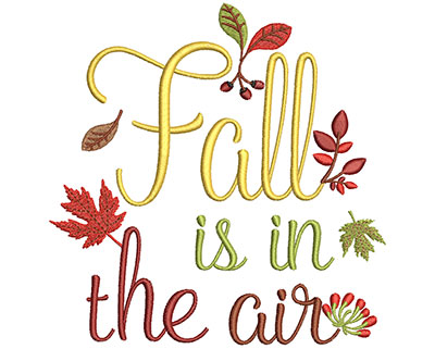 Embroidery Design: Fall Is In The Air 6.01w X 6.10h