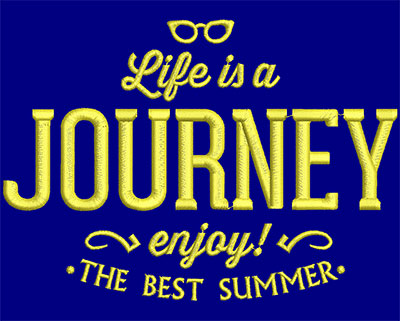 Embroidery Design: Life Is A Journey Small 5.96w X 4.26h