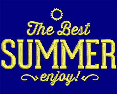Embroidery Design: The Best Summer Small 5.77w X 3.90h