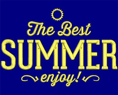 Embroidery Design: The Best Summer Large 7.21w X 4.87h