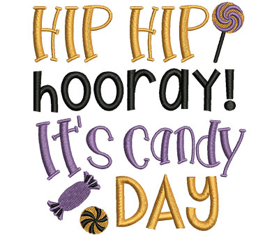 Embroidery Design: Hip Hip Horray It's Candy Day 4.50w X 4.91h