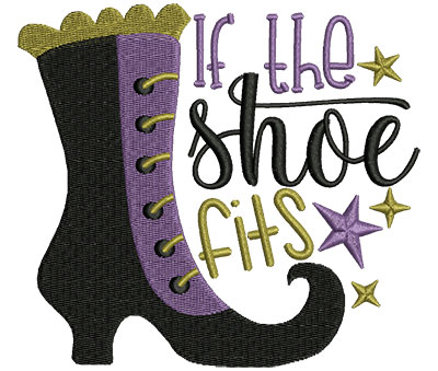 Embroidery Design: If The Shoe Fits 4.97w X 4.48h