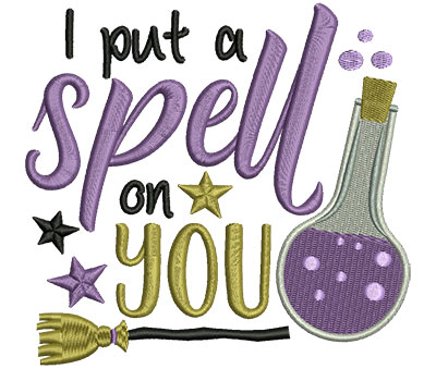 Embroidery Design: I Put A Spell On You 5.01w X 4.71h