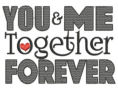 Embroidery Design: You & me together forever small 3.03w X 4.33h