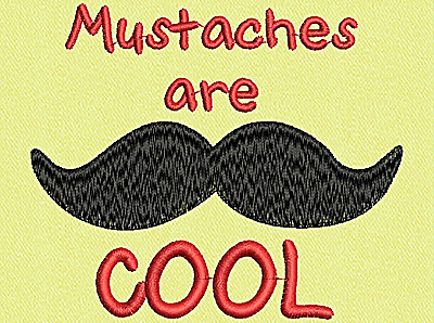 Embroidery Design: Mustaches are cool 3.75w X 3.20h