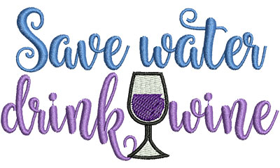 Embroidery Design: save water drink wine 4.51w X 2.50h