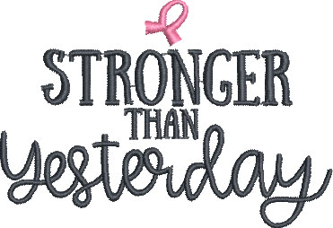 stronger than yesterday embroidery design