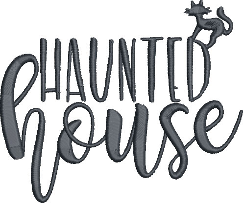 Haunted house saying embroidery design