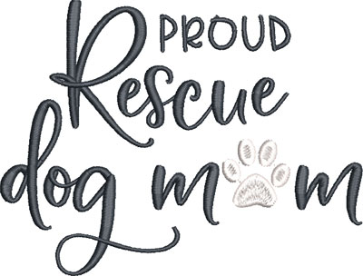 proud rescue dog mom embroidery design