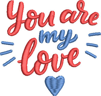 your are my love embroidery design