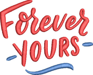forever yours embroidery design
