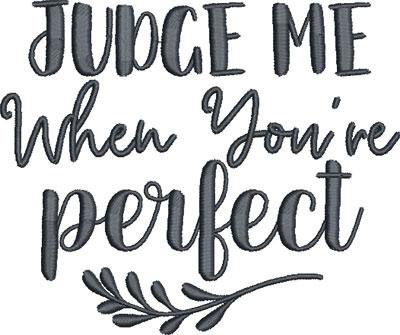 JudgeMeWhenYourPerfect_2