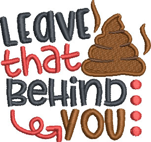 leave it behind you embroidery design