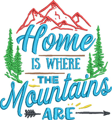 home is where mountain embroidery design
