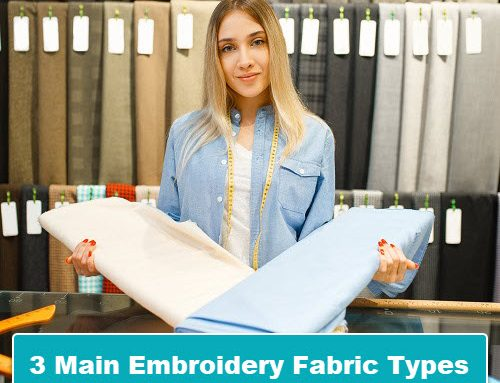The 3 Main Fabric Categories Used In Machine Embroidery