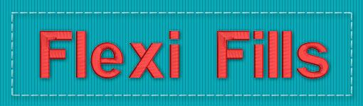 Flexi Fills