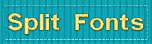 Split Fonts