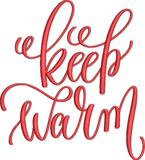 Keep Warm Embroidery Design