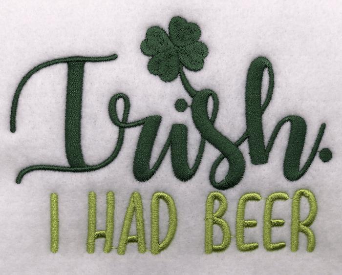 Irish I had a beer embroidery design
