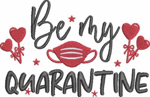 be my quarantine embroidery design