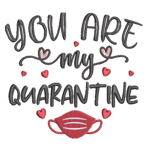You Are My Quarantine