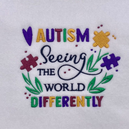 autism seeing the world differently embroidery design