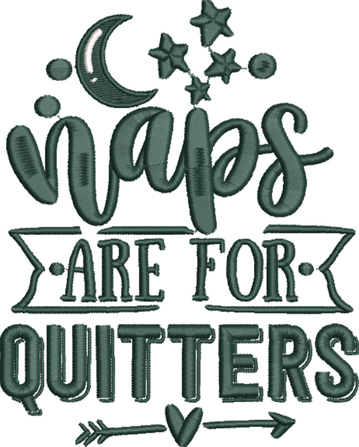 naps are for quitters embroidery design