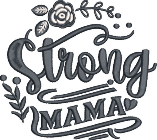 strong mama embroidery design