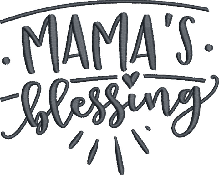 mamas blessing embroidery design