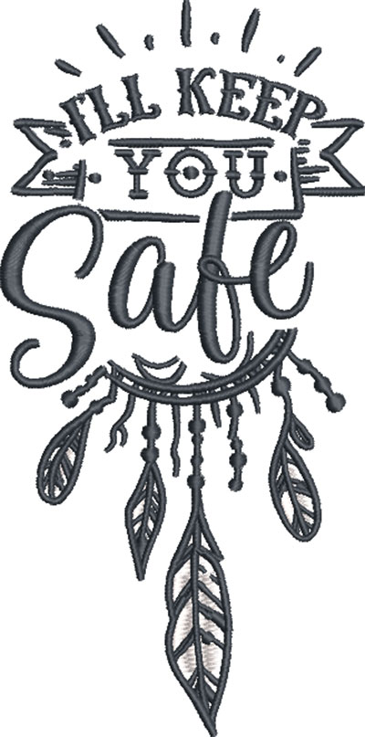 I'll keep you safe embroidery design