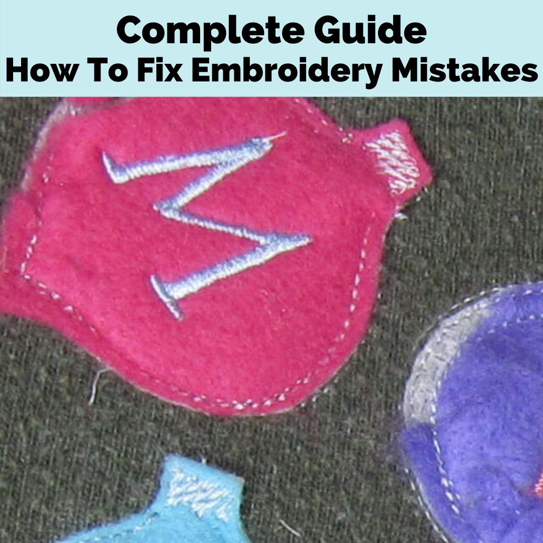 how to fix embroidery mistakes