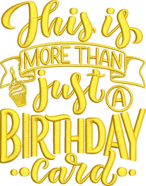 this is more than a birthday card embroidery design